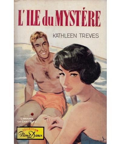 L'île du mystère (Kathleen Treves) - Livre Nous Deux N° 99