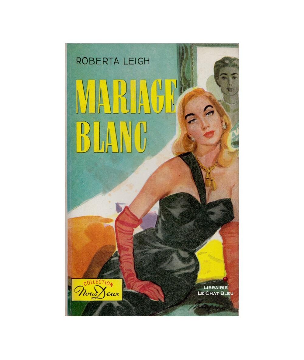 N° 89 - Mariage blanc (Roberta Leigh)