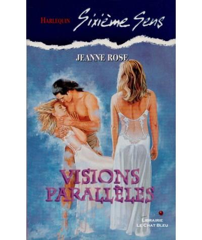 N° 82 - Visions parallèles (Jeanne Rose)