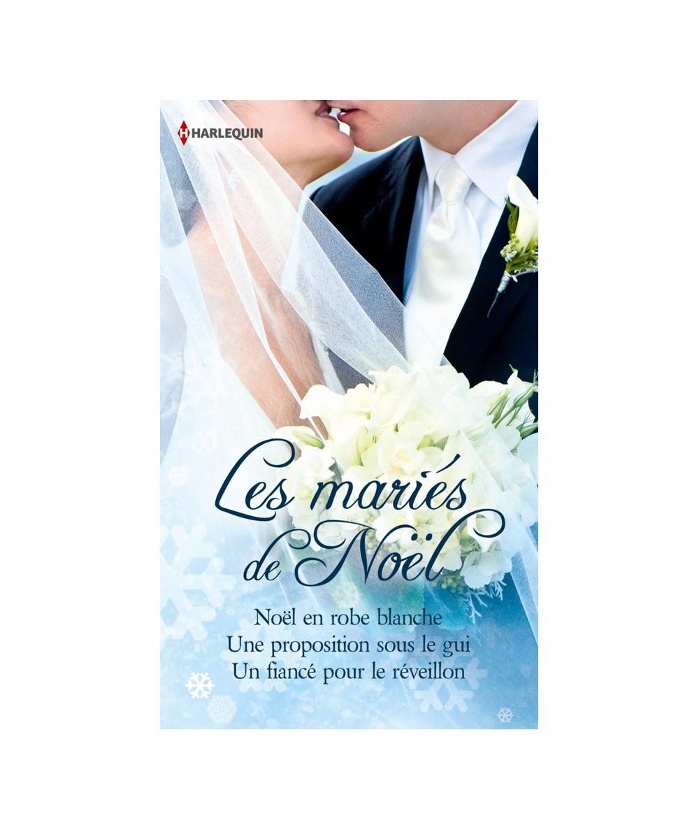 Les mariés de Noël (Marion Lennox, Margaret McDonagh et Barbara Daly)