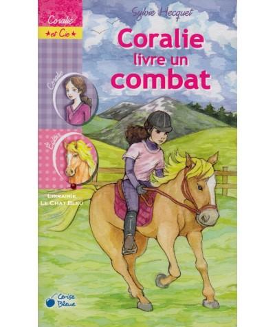 Coralie et Cie T10 : Coralie livre un combat (Sylvie Hecquet)
