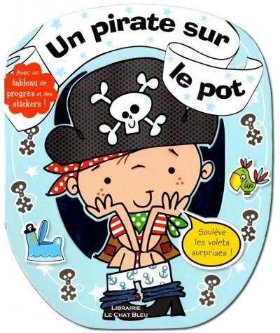 Un pirate sur le pot : Avec un tableau de progrès et des stickers ! - Dès 18 mois