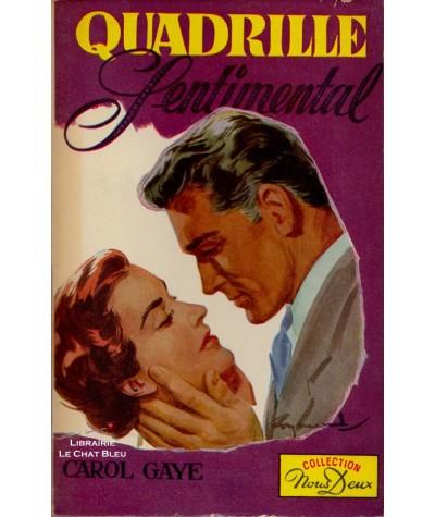 Quadrille Sentimental (Carol Gaye) - Livre Nous Deux N° 75