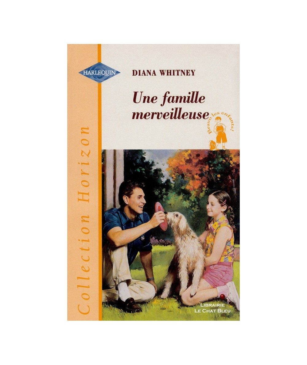 N° 1600 - Une famille merveilleuse (Diana Whitney) - Bravo les enfants !
