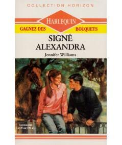 Signé Alexandra (Jennifer Williams) - Harlequin Horizon N° 790