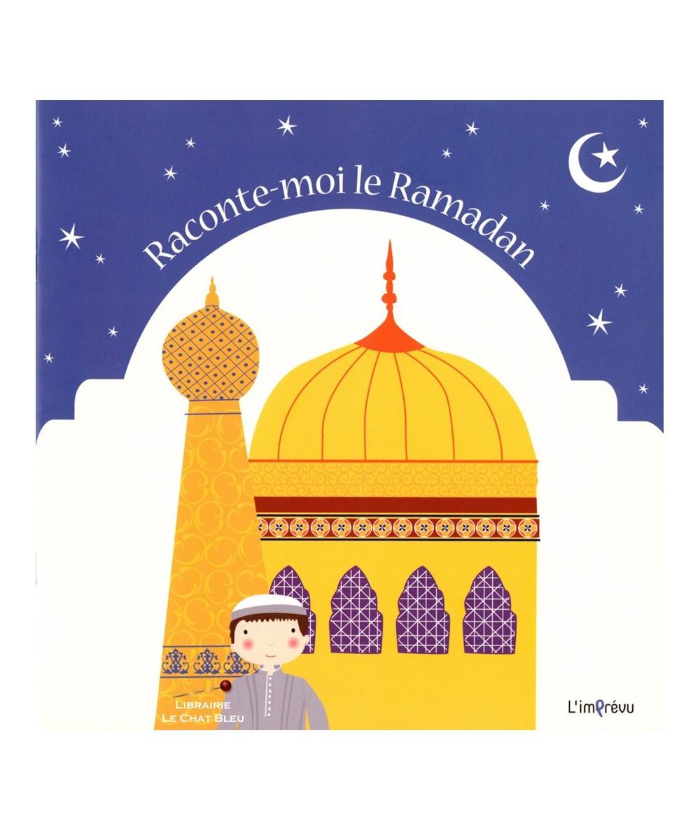 Raconte-moi le Ramadan (Kayleigh Evans, Karen Hayes et Isla McDonald)