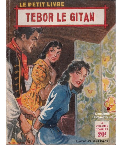 Tebor le gitan (Huguette Gilles) - Le Petit Livre Ferenczi N° 1784