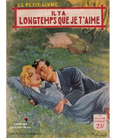 Il y a longtemps que je t'aime (Aileen Moore) - Le Petit Livre Ferenczi N° 1858