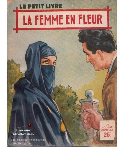 La femme en fleur (Aileen Moore) - Le Petit Livre Ferenczi N° 1801