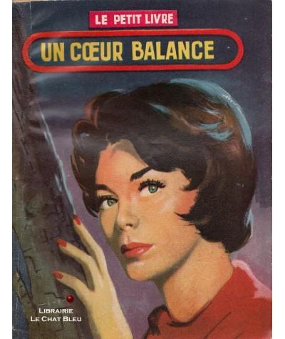Un coeur balance (Ariette Prêle) - Le Petit Livre Ferenczi N° 1968