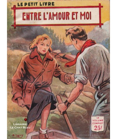Entre l'amour et moi (Alex Peck) - Le Petit Livre Ferenczi N° 1872