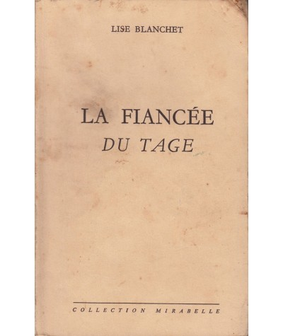 La fiancée du Tage (Lise Blanchet) - Collection Mirabelle N° 110
