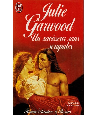 Un ravisseur sans scrupules (Julie Garwood) - J'ai lu N° 4548