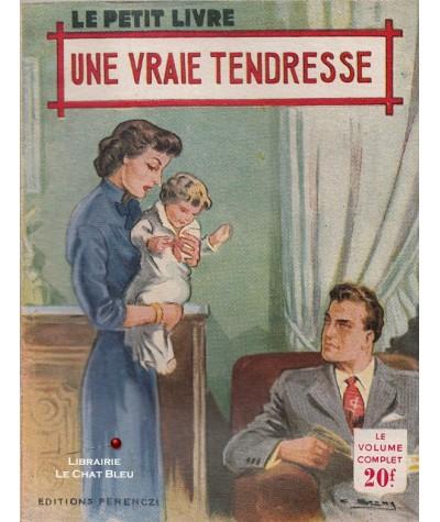 Une vraie tendresse (France Noël) - Le Petit Livre Ferenczi N° 1771