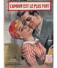 L'amour est le plus fort (Liane Mery) - Le Petit Livre Ferenczi N° 1880