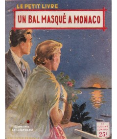 Un bal masqué à Monaco (Pieyre Fabrice) - Le Petit Livre Ferenczi N° 1883