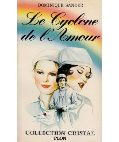 Le Cyclone de l'Amour (Dominique Sander) - Cristal N° 2