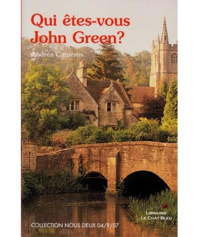 Qui êtes-vous John Green ? (Andréa Caméros) - Livre Nous Deux N° 174