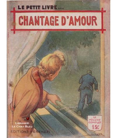 Chantage d'amour (René Poupon) - Le Petit Livre Ferenczi N° 1603