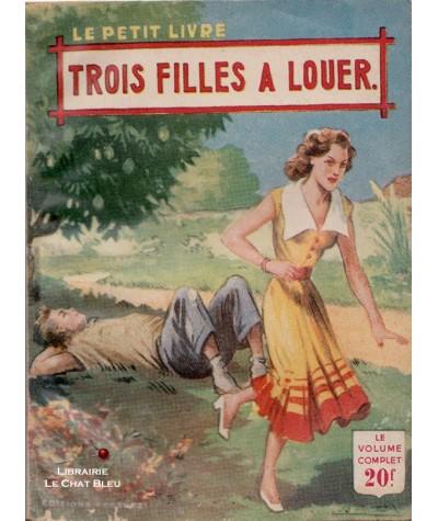 Trois filles à louer (Ariette Prêle) - Le Petit Livre Ferenczi N° 1805
