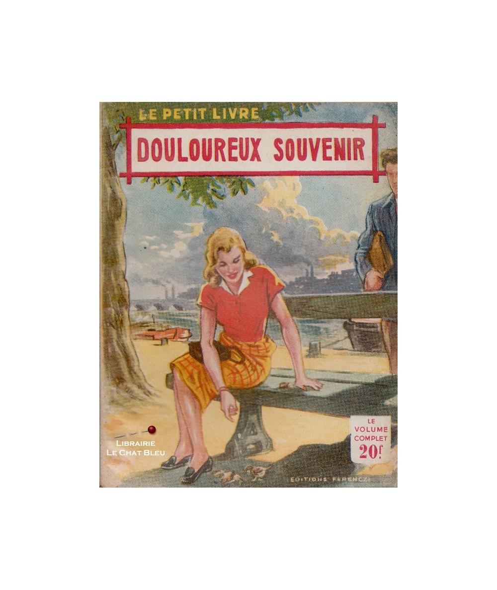 Douloureux souvenir (Aileen Moore) - Le Petit Livre Ferenczi N° 1795