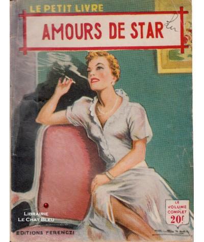 Amours de star (Jean Laurent) - Le Petit Livre Ferenczi N° 1742