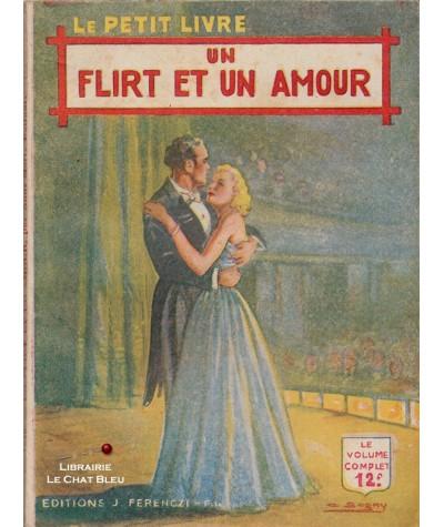 Un flirt et un amour (Anne-Marie Delfour) - Le Petit Livre Ferenczi N° 1576