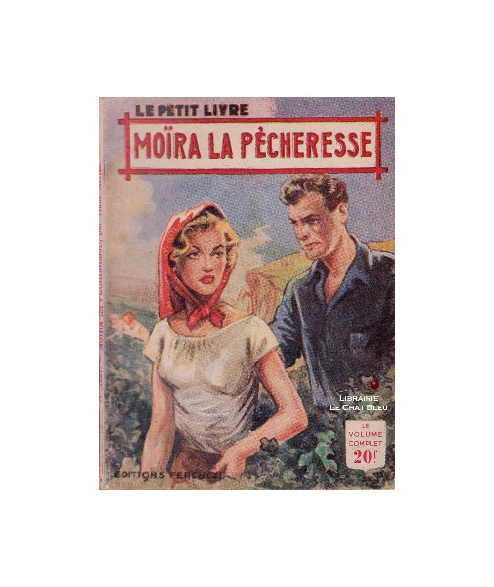 Moïra la pécheresse (Viane Meriel) - Le Petit Livre Ferenczi N° 1827