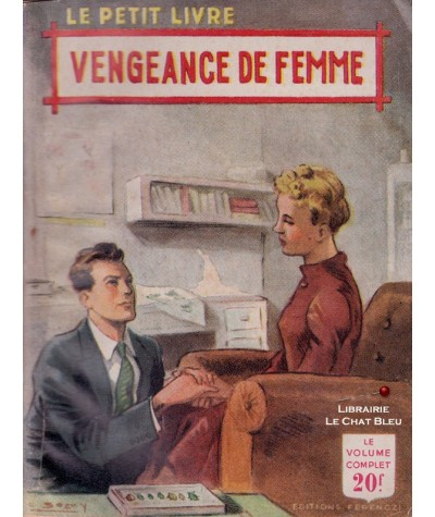Vengeance de femme (Francine Robert) - Le Petit Livre Ferenczi N° 1755