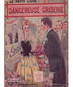 Dangereuse griserie (Mona Gloria) - Le Petit Livre Ferenczi N° 1387
