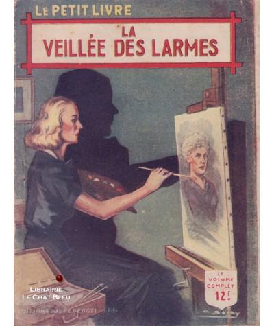 La veillée des larmes (Claude Marsèle) - Le Petit Livre Ferenczi N° 1507