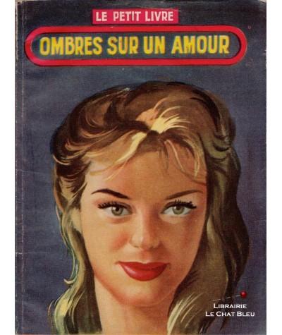 Ombres sur un amour (France Noël) - Le Petit Livre Ferenczi N° 1975