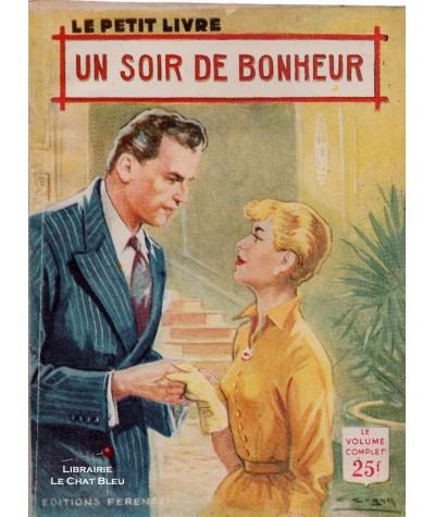 Un soir de bonheur (Marcelle Davet) - Le Petit Livre Ferenczi N° 1912