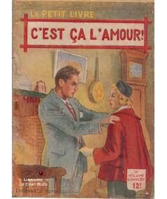 C'est ça l'amour ! (Jean Delhat) - Le Petit Livre Ferenczi N° 1577