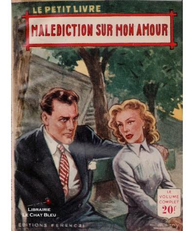 Malédiction sur mon amour (Luc Plevancy) - Le Petit Livre Ferenczi N° 1814