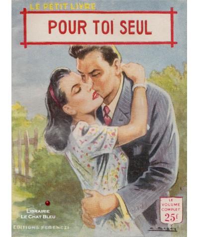 Pour toi seul (Anna Michel) - Le Petit Livre Ferenczi N° 1887