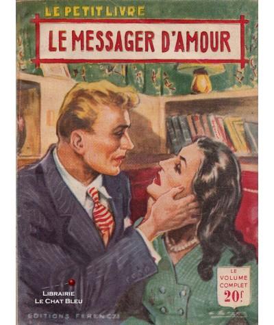 Le messager d'amour (Anne Claire) - Le Petit Livre Ferenczi N° 1820