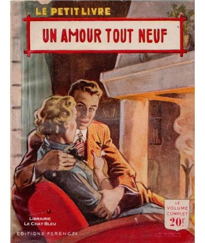 Un amour tout neuf (Pierre Malville) - Le Petit Livre Ferenczi N° 1821