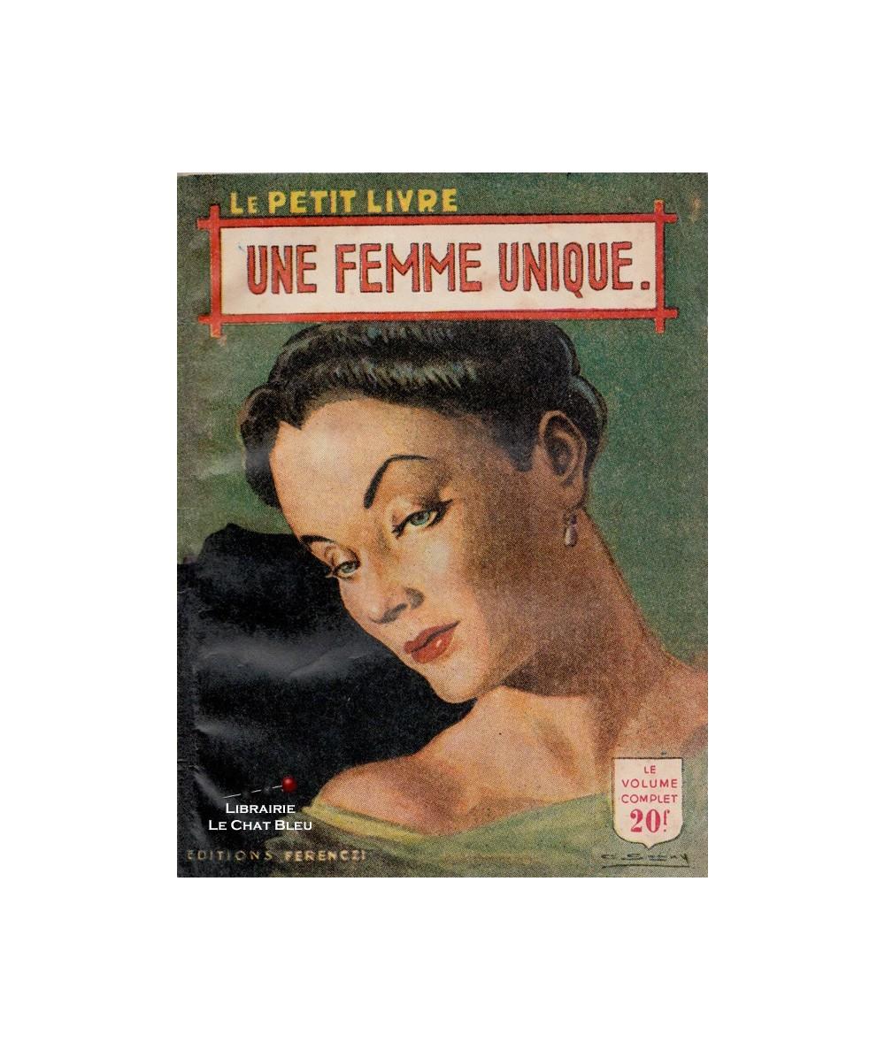 Une femme unique (Philippe Jean) - Le Petit Livre Ferenczi N° 1689
