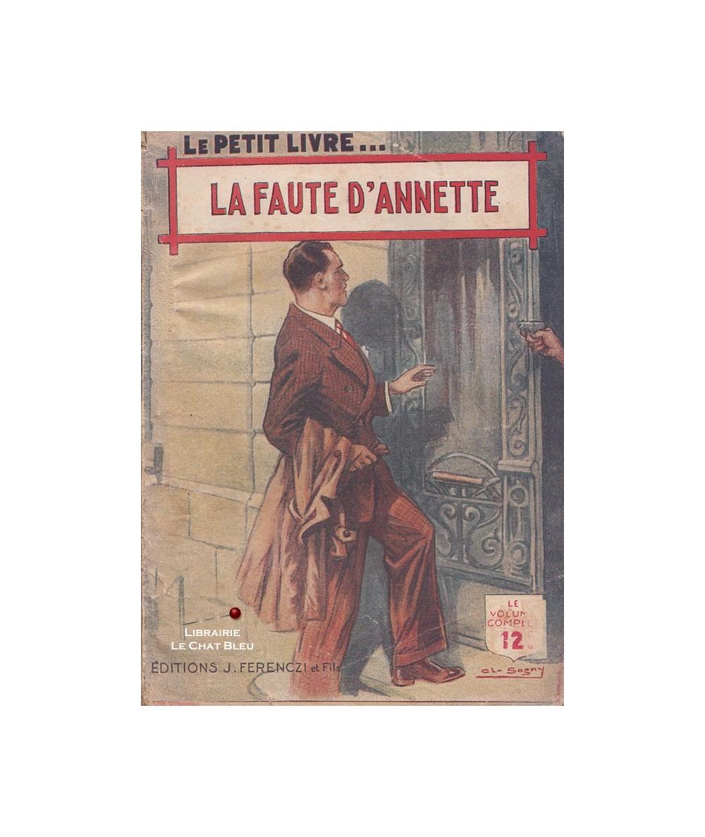 La faute d'Annette (Jean D'Yvelise) - Le Petit Livre Ferenczi N° 1525