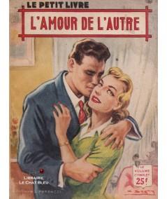 L'amour de l'autre (Marcelle Davet) - Le Petit Livre Ferenczi N° 1848