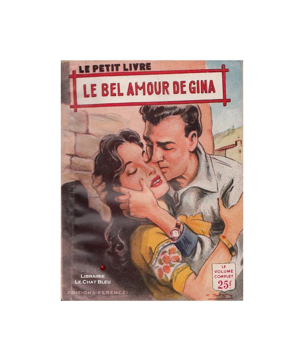 Le bel amour de Gina (Jeanne Jonchieres) - Le Petit Livre Ferenczi N° 1873