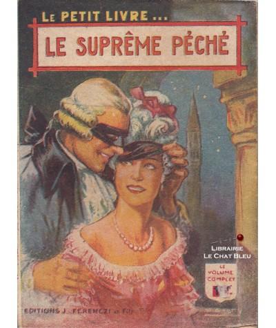 Le suprême péché (Suzanne Mercey) - Le Petit Livre Ferenczi N° 1602