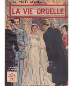 La vie cruelle (Léo Gestelys) - Le Petit Livre Ferenczi N° 1269