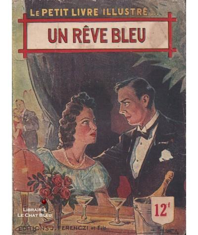 Un rêve bleu (Louis Delaht) - Le Petit Livre Ferenczi N° 1496