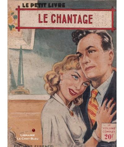 Le chantage (Philippe Charmont) - Le Petit Livre Ferenczi N° 1826