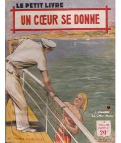 Un coeur se donne (René-Paul Noël) - Le Petit Livre Ferenczi N° 1733