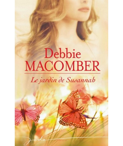 Blossom Street T6 : Le jardin de Susannah (Debbie Macomber) - Harlequin Jade