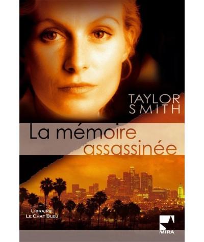 La mémoire assassinée (Taylor Smith) - Harlequin Mira