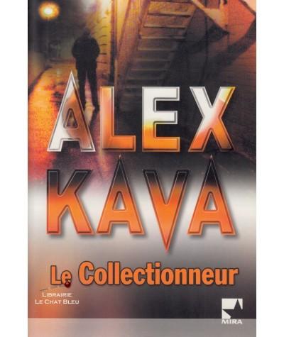 Une enquête de Maggie O'Dell : Le Collectionneur (Alex Kava) - Harlequin Mira